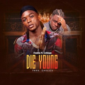 Die Young - Freshio